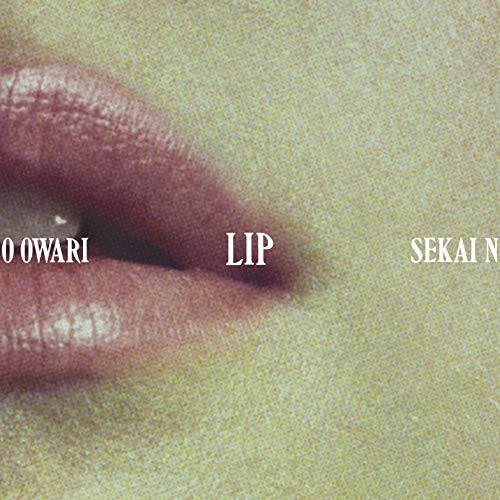 【CD】Lip(通常盤)/SEKAI NO OWARI [TFCC-86663] ...