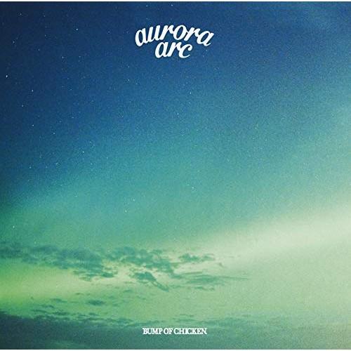 【CD】aurora arc(通常盤)/BUMP OF CHICKEN [TFCC...