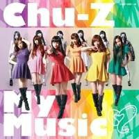 CD / Chu-Z / Chu-Z My Music (CD+DVD) (Type-A)