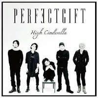 ★ CD / PERFECTGIFT / High Cinderella