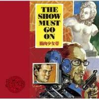 CD / 筋肉少女帯 / THE SHOW MUST GO ON (通常盤)