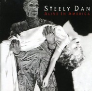 【CD輸入】 Steely Dan スティーリーダン / Alive In America