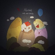 【CD国内】 Nomad / Cats And Babies