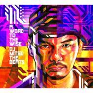 【CD】 DJ Mitsu The Beats ディージェイミツザビーツ / A WORD TO THE WISE 送料無料