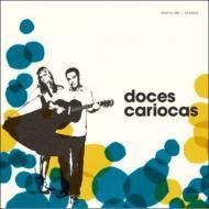 【CD国内】 Doces Cariocas / Sweet Cariocas
