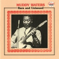 【CD国内】 Muddy Waters マディウォーターズ / Rare And Unissued