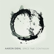 【CD輸入】 Aaron Diehl / Space Time Continuum
