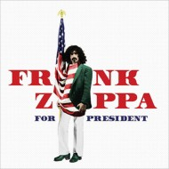 【CD輸入】 Frank Zappa フランクザッパ / Frank Zappa For President