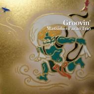 【CD国内】 Massimo Farao / Groovin' 送料無料