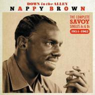 【CD輸入】 Nappy Brown / Down In The Alley:  Complete Savoy Singles A's B's 1954-1962 送料無料