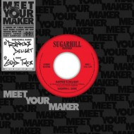"【7""""Single】 Sugarhill Gang / Chic / Rapper's Delight  /  Good Times (Meet Your Maker Series)"