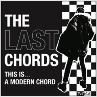 【CD】 THE LAST CHORDS / This Is A Modern Chord