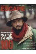 【ムック】 雑誌 / ESCAPE