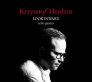 【CD輸入】 Krzysztof Herdzin / Look Inward:  Solo Piano 送料無料