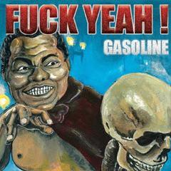 送料無料有/[CD]/GASOLINE/FUCK YEAH!/PX-335