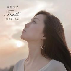 [CD]/酒井法子/Truth ~飛べない鳥よ~ [CD+DVD]/XQMG-1002