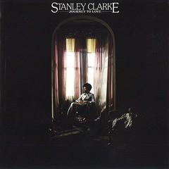 [CD]/スタンリー・クラーク/ジャーニー・トゥ・ラヴ [期間生産限定スペシャルプライス盤]/SICJ-254