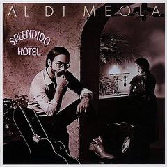 [CD]/アル・ディ・メオラ/スプレンディド・ホテル [期間生産限定スペシャルプライス盤]/SICJ-296