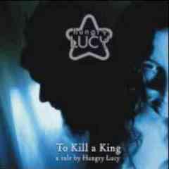 送料無料有/HUNGRY LUCY/To kill a king/DAKCRDB-37