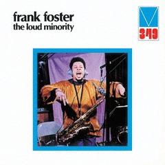 [CD]/フランク・フォスター/ザ・ラウド・マイノリティ [完全限定生産]/CDSOL-45299