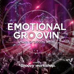 [CD]/オムニバス/Emotional Groovin' -Best Hits Mix- mixed by *Groovy workshop./SMCD-53