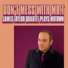 送料無料有/James Taylor Quartet/Don't Mess With Mr.T/James Taylor Quartet Plays Mo/DAKDOMEC-86