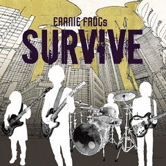 [CD]/EARNIE FROGs/SURVIVE/TRISE-12