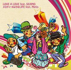 MEGARYU/LOVE A LOVE feat.SEAMO / メロディーのようなLIFE feat.Metis [初回限定生産]/CTCR-40310