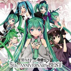 黒うさP feat.初音ミク/5th ANNIVERSARY BEST [HQCD]/YICQ-10274