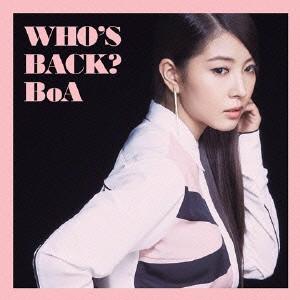 【CD】WHO'S BACK?/BoA [AVCK-79215] ボア
