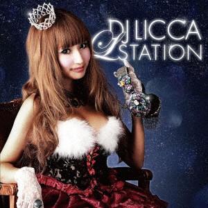 "【CD】DJ LICCA""L★STATION""/DJ LICCA [XNKC-10018] デイー・ジエイ・リカ"