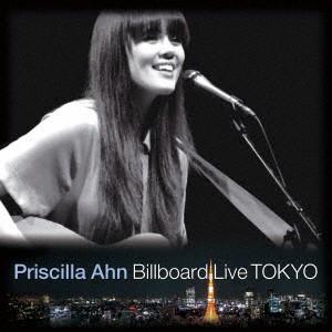【CD】Priscilla Ahn Billboard Live TOKYO/プリシラ・アーン [YCCW-10308] プリシラ・アーン