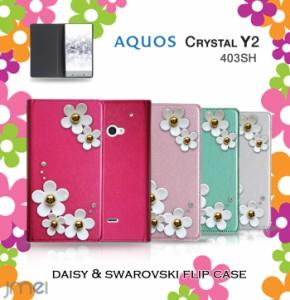 AQUOS CRYSATL Y2 403SH ケース/カバー JMEIデイジースワロフスキーフリップケース スマートフォン/スマホケース/スマホカバー