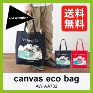 アンドワンダー and wander キャンバスエコバッグ 【送料無料】 エコバッグ エコバック サブバッグ キャンバスバッグ トート トートバッ
