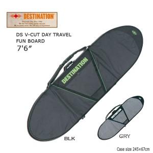 DESTINATION(デスティネーション) デイバッグV−CUT ファン 7'6 ハードケース サーフィン