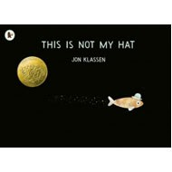 """【絵本】 Jon Klassen / This Is Not My Hat(洋書)"""