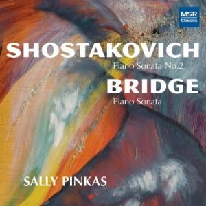 【CD輸入】 Shostakovich ショスタコービチ / ショスタコーヴィチ:ピアノ・ソナタ第2番、ブリッジ:ピアノ・ソナタ サリー・