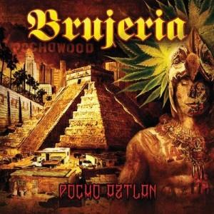 【CD国内】 Brujeria ブルヘリア / Pocho Aztlan:  暴虐の聖地 送料無料の画像