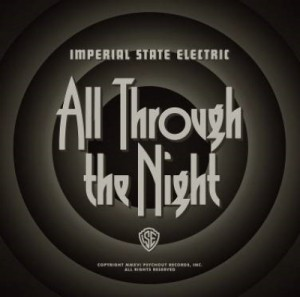 【CD国内】 Imperial State Electric / All Trough The Night 送料無料の画像