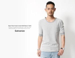 Tシャツ メンズ 5分袖 無地 スパンフライス ボーダー Vネック Uネック カットソー Galvanize ガルバナイズ 166-011 6067【pre_d】