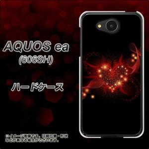 AQUOS ea 606SH ハードケース / カバー【382 ハートの創生 素材クリア】(アクオスea 606SH/606SH用)