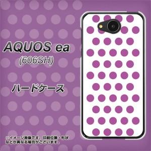 AQUOS ea 606SH ハードケース / カバー【VA912 ドット ホワイト×パープル 素材クリア】(アクオスea 606SH/606SH用)