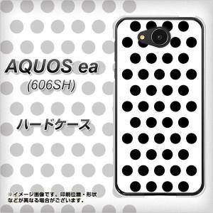 AQUOS ea 606SH ハードケース / カバー【VA914 ドット ホワイト×ブラック 素材クリア】(アクオスea 606SH/606SH用)