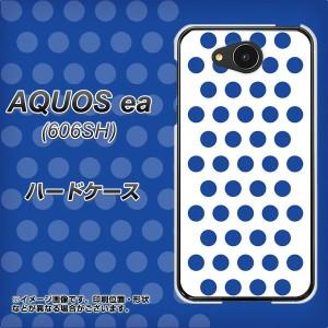 AQUOS ea 606SH ハードケース / カバー【VA915 ドット ホワイト×ブルー 素材クリア】(アクオスea 606SH/606SH用)