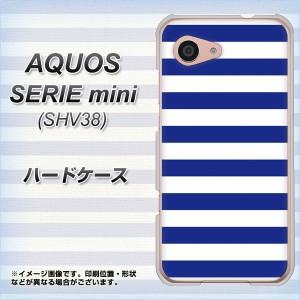 AQUOS SERIE mini SHV38 ハードケース / カバー【VA945 THE ボーダー青 素材クリア】(アクオス セリエ ミニ SHV38/SHV38用)