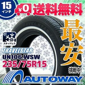 ◆送料無料◆【新品】 【タイヤ】  TRAVELSTAR UN106 WSW 235/75R15