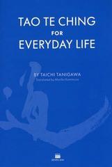 送料無料有/[書籍]/TAO TE CHING FOR EVERYDAY LIFE 英訳老子の言葉/谷川太一/訳 MarikoKamimura/〔英訳〕/NEOBK-1888403