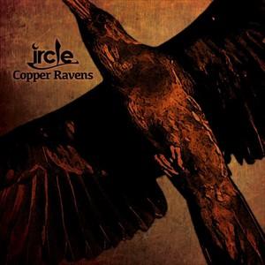 ☆【おまけ付】Copper Ravens / ircle アークル 【CD】 YMNT-1008-SK