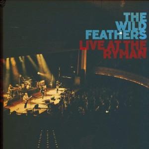 (おまけ付)LIVE AT THE RYMAN / WILD FEATHERS ワイルド・フェザーズ(輸入盤) (2CD)0093624914068-JPT