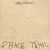 ☆【おまけ付】 PEACE TRAIL / NEIL YOUNG ニール・ヤング(輸入盤) 【CD】 0093624915041-JPT